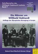 Die Männer um Willibald Gebhardt