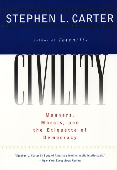 Civility: Manners, Morals, and the Etiquette of Democracy als Taschenbuch