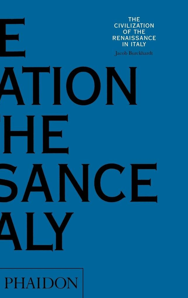 The Civilization of the Renaissance in Italy als Buch