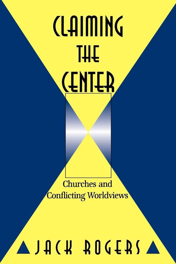 Claiming the Center als Taschenbuch