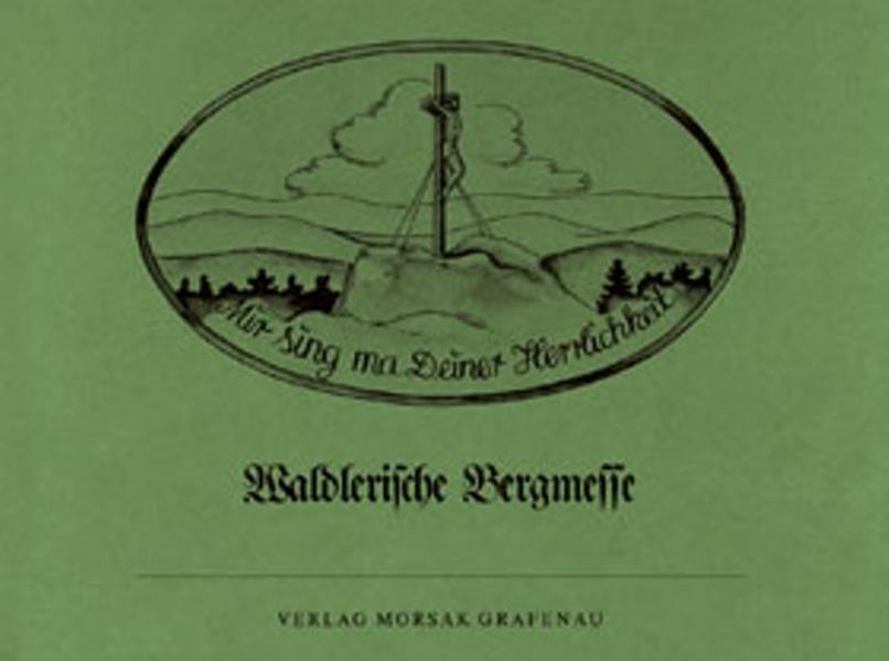 Waldlerische Bergmesse als Buch von Paul Friedl