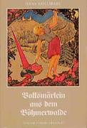 Volksmärlein aus dem Böhmerwalde