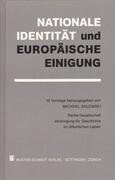 Nationale Identität und europäische Einigung
