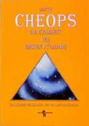 Cheops - die Wahrheit der grossen Pyramide
