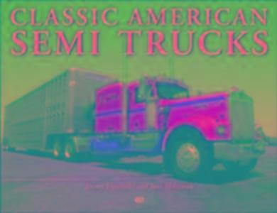 Classic American Semi Trucks als Taschenbuch