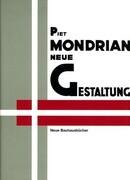 Neue Gestaltung, Neoplastizismus, Nieuwe Beelding