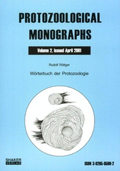 Wörterbuch der Protozoologie als Buch von Rudol...