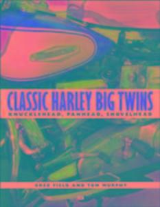 Classic Harley Big Twins als Taschenbuch