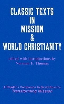 Classic Texts in Mission and World Christianity als Taschenbuch