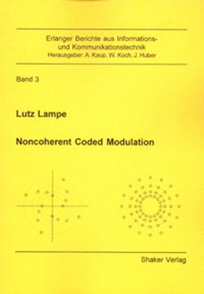 Noncoherent Coded Modulation als Buch von Lutz ...