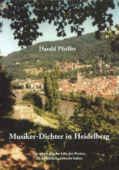 Musiker-Dichter in Heidelberg als Buch von Hara...