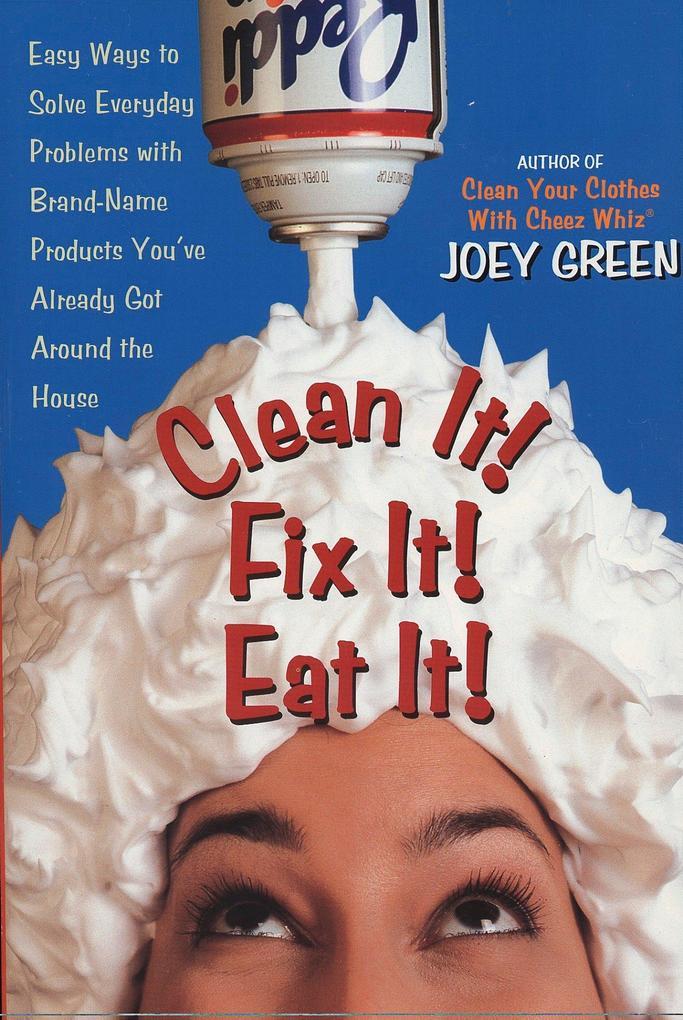 Clean It! Fix It! Eat It! als Taschenbuch