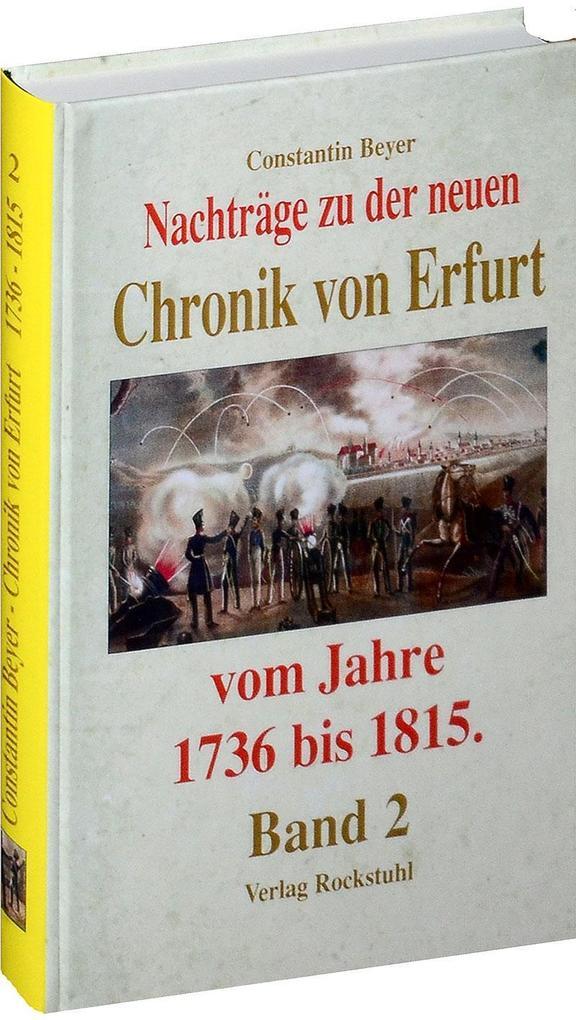 Chronik der Stadt Erfurt 1736-1815 (Band 2 - Na...