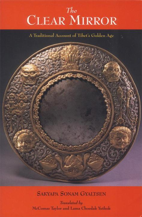 The Clear Mirror: A Traditional Account of Tibet's Golden Age als Taschenbuch