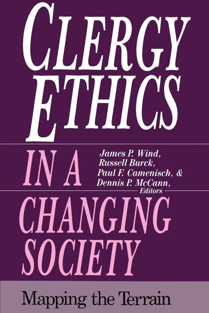 Clergy Ethics in a Changing Society: Mapping the Terrain als Taschenbuch