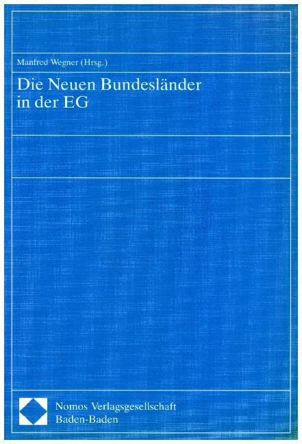 Die Neuen Bundesländer in der EG als Buch von M...
