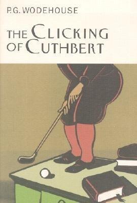 The Clicking of Cuthbert als Buch (gebunden)