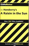 "CliffsNotes on Hansberry's ""A Raisin in the Sun"""