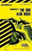 "Notes on Hemingway's ""Sun Also Rises"""