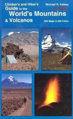 Climber's and Hiker's Guide to the World's Mountains & Volcanos als Taschenbuch