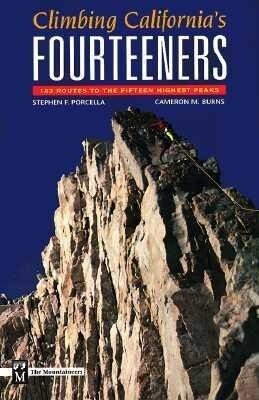 Climbing California's Fourteeners: 183 Routes to the Fifteen Highest Peaks als Taschenbuch