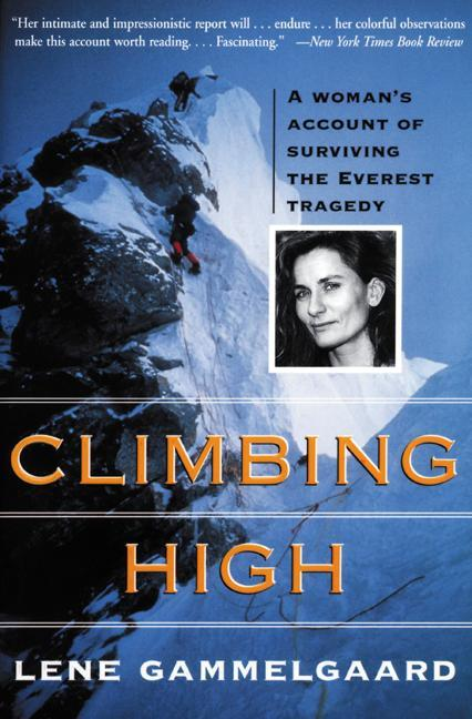 Climbing High: A Woman's Account of Surviving the Everest Tragedy als Taschenbuch