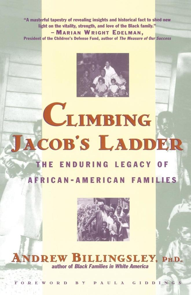 Climbing Jacob's Ladder: The Enduring Legacies of African-American Families als Taschenbuch