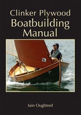 Clinker Plywood Boatbuilding Manual als Taschenbuch