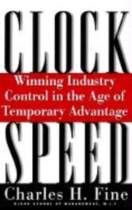 Clockspeed: Winning Industry Control in the Age of Temporary Advantage als Taschenbuch