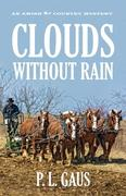 Clouds Without Rain: An Ohio Amish Mystery