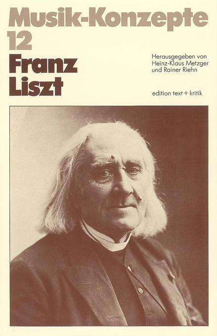 Franz Liszt als Buch von Heinz-Klaus Metzger, R...