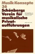 Schönbergs Verein für musikalische Privataufführungen