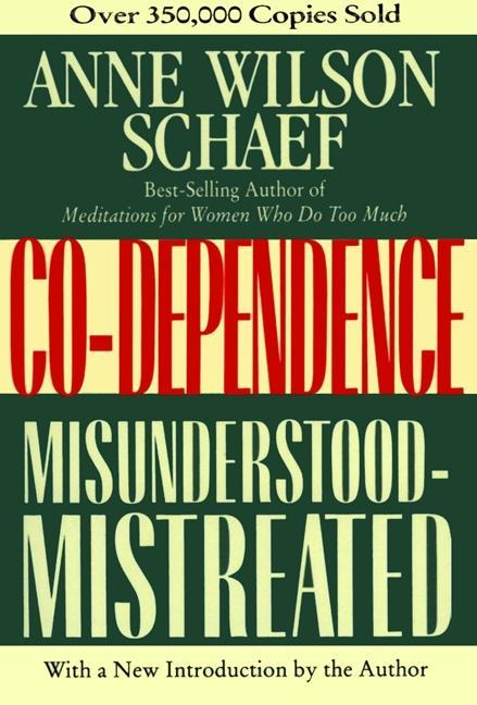 Co-Dependence: Misunderstood--Mistreated als Taschenbuch