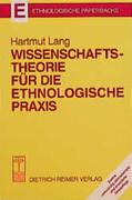 Wissenschaftstheorie für die ethnologische Praxis