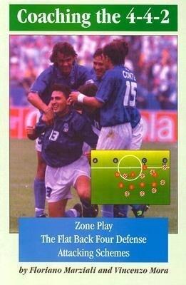 Coaching the 4-4-2 and Zone als Taschenbuch