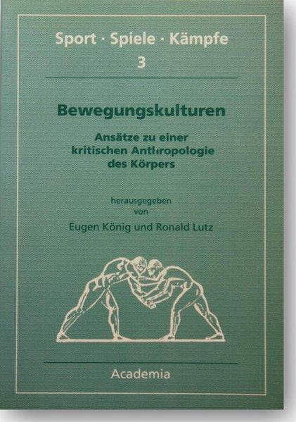 Bewegungskulturen als Buch von Ronald Lutz, Eug...