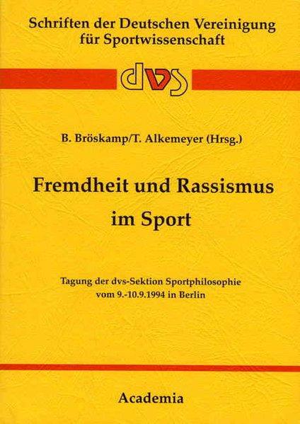Fremdheit und Rassismus im Sport als Buch von