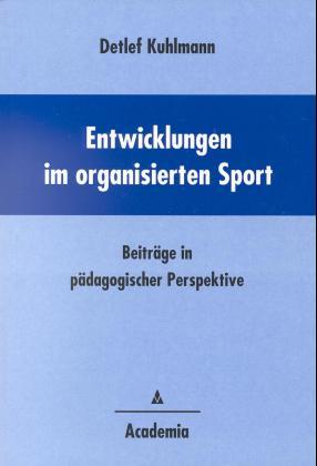 Entwicklungen im organisierten Sport als Buch v...