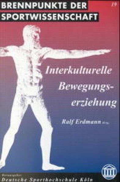 Interkulturelle Bewegungserziehung als Buch von