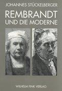 Rembrandt und die Moderne