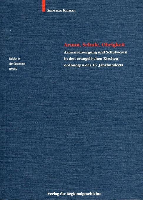 Armut, Schule, Obrigkeit als Buch von Sebastian...