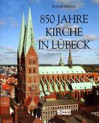 Achthundertfünfzig Jahre Kirche in Lübeck