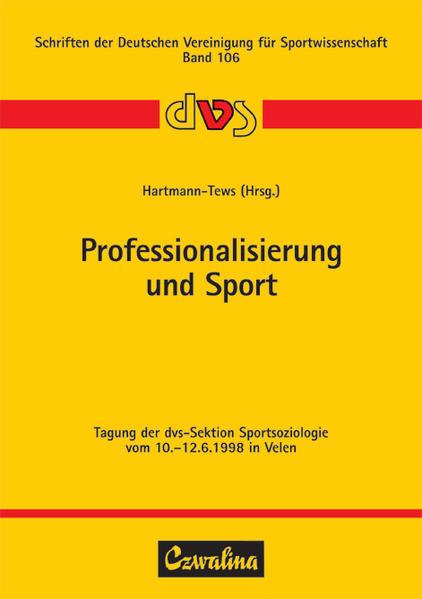Professionalisierung und Sport als Buch von