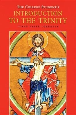 The College Student's Introduction to the Trinity als Taschenbuch