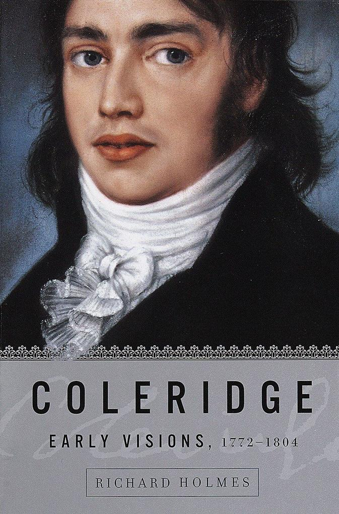 Coleridge: Early Visions, 1772-1804 als Taschenbuch
