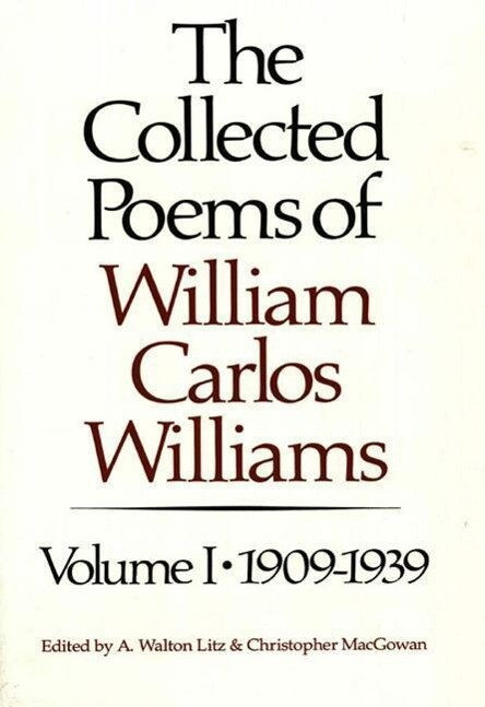 The Collected Poems of William Carlos Williams: 1909-1939 als Taschenbuch