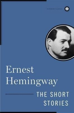 The Short Stories of Ernest Hemingway als Buch