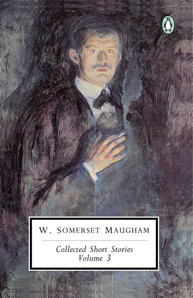 Maugham: Collected Short Stories: Volume 3 als Taschenbuch
