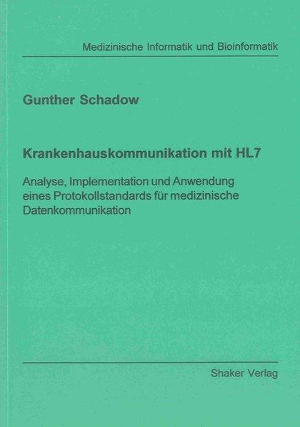 Krankenhauskommunikation mit HL7 als Buch von G...