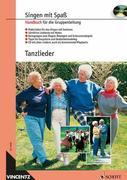 Tanzlieder. Handbuch für die Gruppenleitung mit CD.